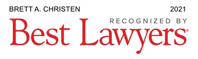 Brett Christen - Recognized by Best Lawyers 2021