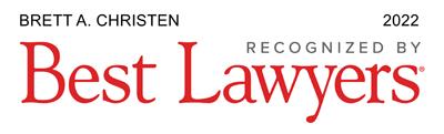 Brett Christen - Recognized by Best Lawyers 2022